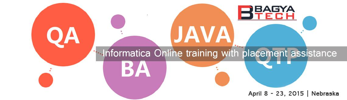 Book Online Tickets for Informatica Online training with placeme, nebraska. BagyaTech Trainings is the world's best online training providers with innovative features and flexible timings. We are committed to provide world class comprehensive online training over on demanding software technologies. With our proficient