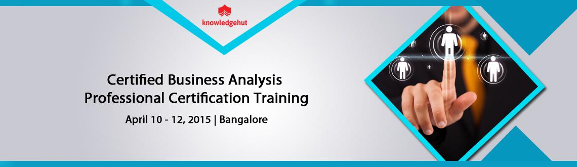 Certified Business Analysis Professional Certification Training in Bangalore, India