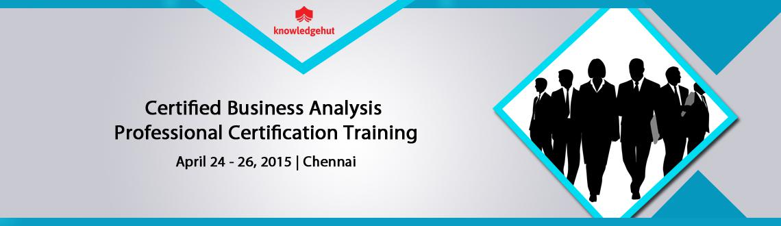Certified Business Analysis Professional Certification Training in Chennai, India