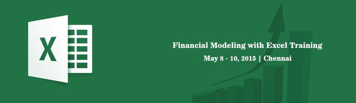 Book Online Tickets for Financial Modeling with Excel Training i, Chennai.  