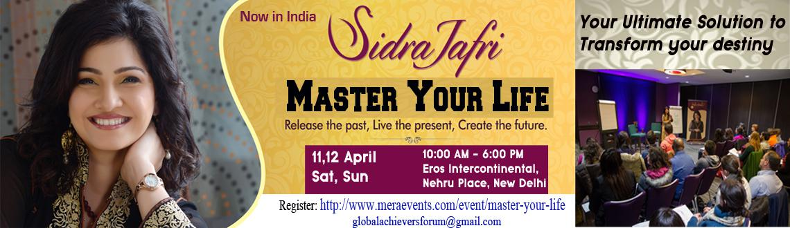 Book Online Tickets for Master-Your-Life-2, NewDelhi.