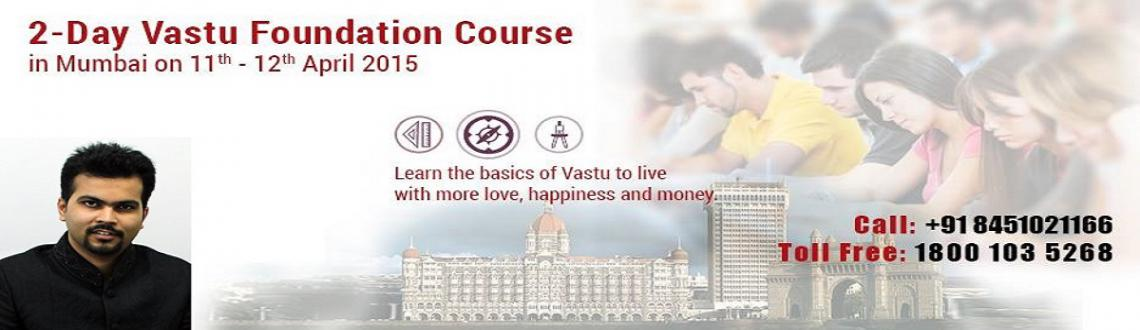 Vastu Course in Mumbai On 11-12 April 2015