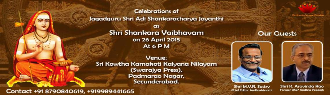 "Book Online Tickets for Sri Shankara Vaibhavam Copy, Hyderabad. The existence of the Sanatana Dharma and the universe which relies on it, is due to the relentless effort of the incarnation of Lord Parama Shiva – ""Jagadguru Shri Adi Shankaracharya"". Twelve centuries ago, in a short life span of 3"