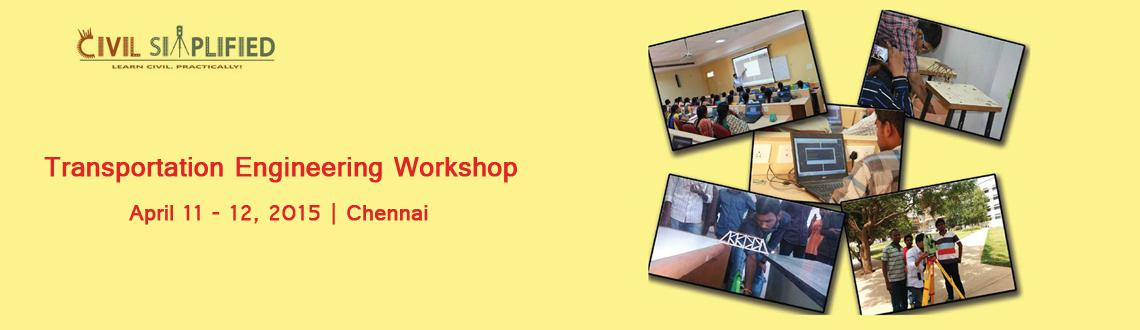 Transportation Engineering Workshop at Chennai