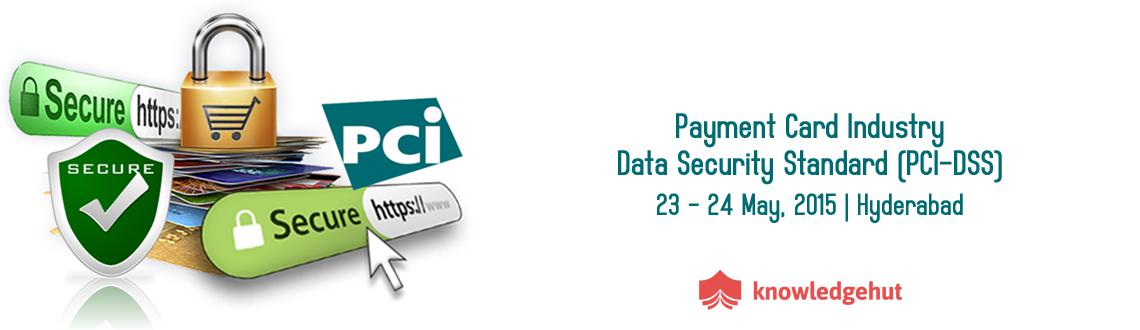 PCI - Data Security Standard Training in Hyderabad, India