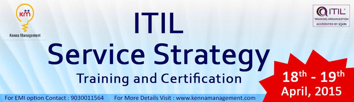 Book Online Tickets for Service Strategy Training and Certificat, Hyderabad. Service Strategy Training & Certification
