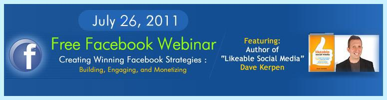 Book Online Tickets for Free Facebook Webinar - Creating Winning, . Join us - Tuesday, July 26, 2011 from 10.30PM - 11.30PM IST