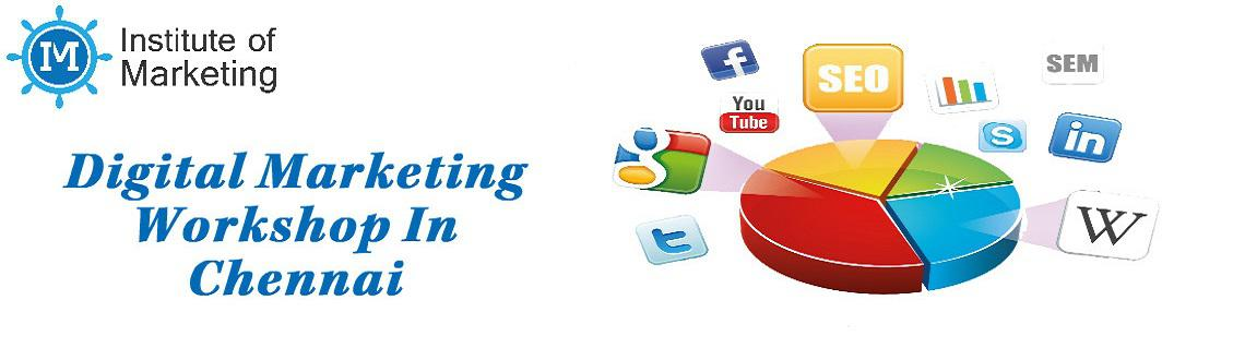 Digital Marketing Workshop in Chennai