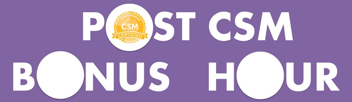 Post CSM Bonus Hour | Bengaluru | May 30
