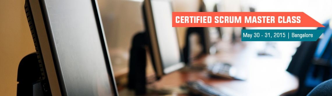 Book Online Tickets for Certified Scrum Master class; Bengaluru , Bengaluru.  