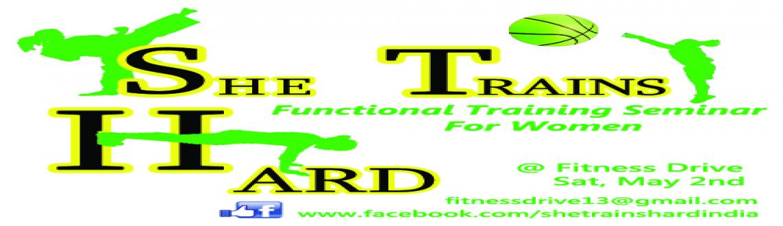 She Trains Hard - Functional Training Seminar