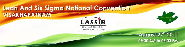 Book Online Tickets for Lean Six Sigma National Convention - Vis, Visakhapat. Convention Venue & Date