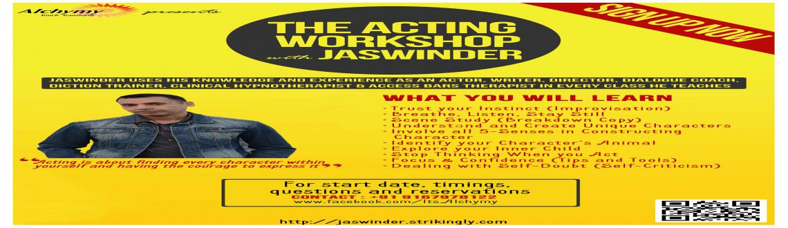 THE ACTING WORKSHOP with JASWINDER