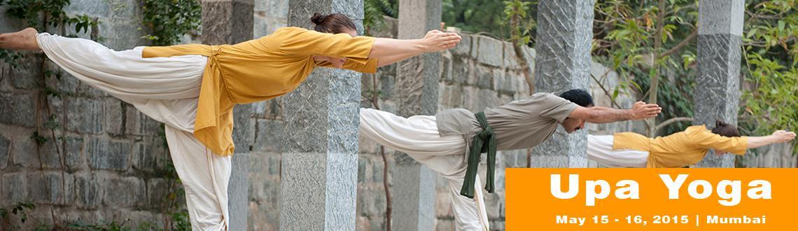 Upa Yoga, Powai, 15 - 16 May