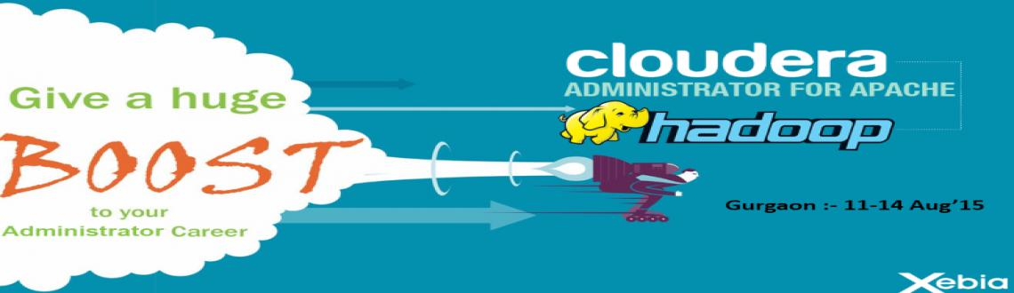 Cloudera Administrator Training l Gurgaon | 11-14 Aug 2015