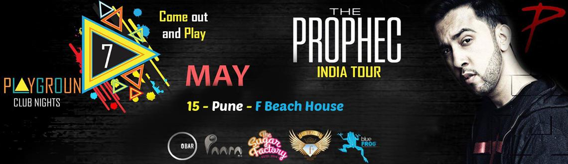 The PropheC in Pune on 15th May