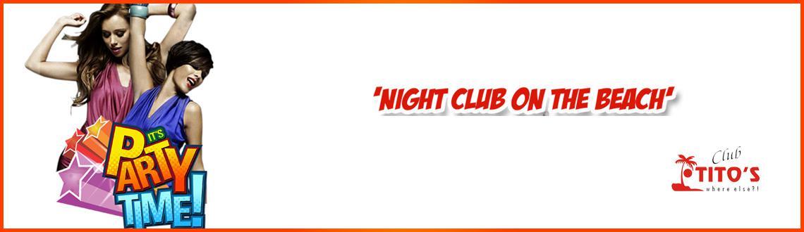 Titos Club Night