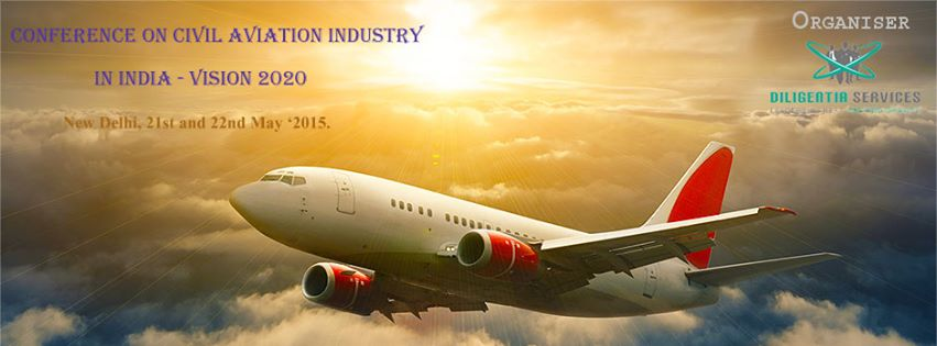 Conference on Civil Aviation Industry in India- Vision 2020