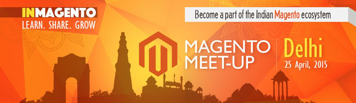 Book Online Tickets for InMagento Meet Up, NewDelhi. 