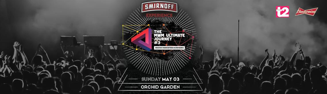 Smirnoff Presents The MWM Ultimate Journey 3