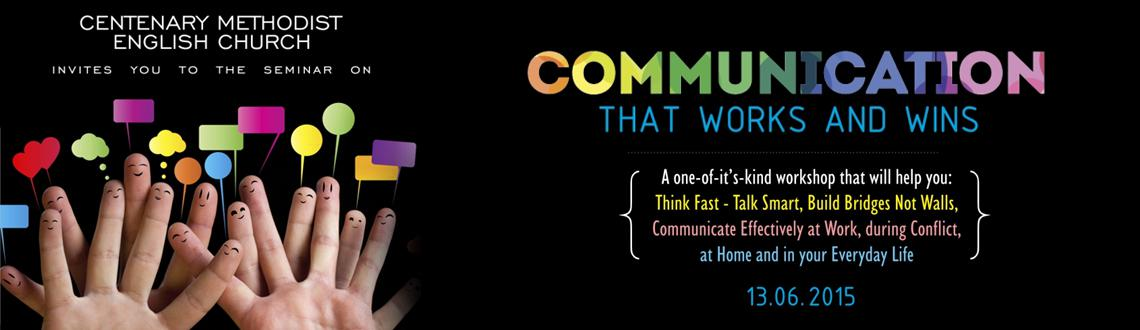 Book Online Tickets for Communication that Works - and Wins, Hyderabad. A One-of-it\\\'s-kind workshop that will help you: Think Fast - Talk Smart, Buid Bridges not Walls Communicate Effectively at Work, during Conflict at Home and in your everyday life. Speaker: Ingrid Albuquerqque Solomon - She has been a par