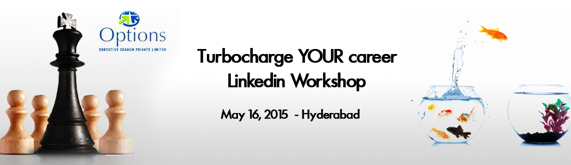 Book Online Tickets for Turbocharge YOUR Career, Hyderabad. If you are looking for a change, change the way you are looking!