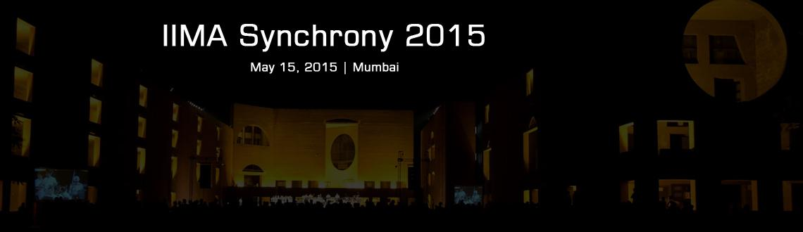 "Book Online Tickets for IIMA Synchrony 2015 Mumbai, Mumbai. ""Synchrony 2015""