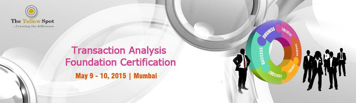 Transaction Analysis Foundation Certification Course in Mumbai