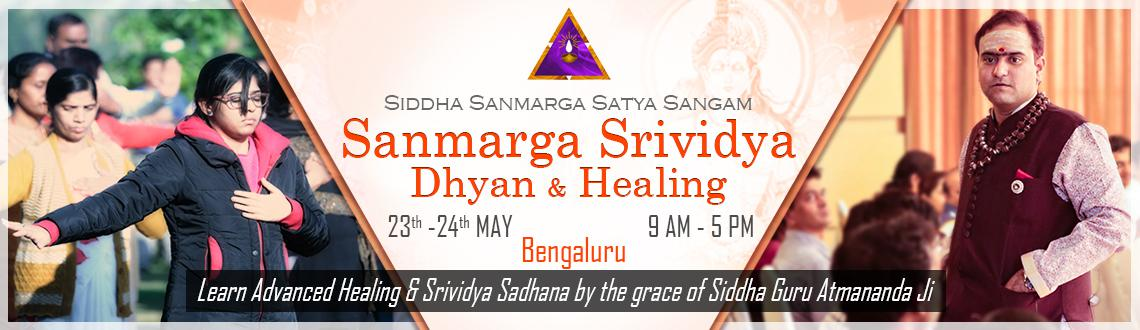 Book Online Tickets for Sanmarga SriVidya Dhyan and Healing, Bengaluru. Brahma Vidhyam Tasyam Ramyate iti Bharatha  Meaning: A place where people 'enjoy' life by realising the secrets of Bramha Vidhya is called Bharat.  Bramha Vidhya orSrividyais the knowledge of 'SELF&
