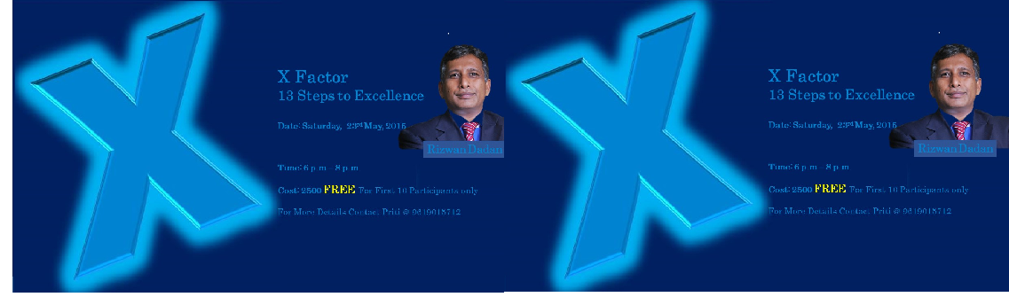 Book Online Tickets for X Factor - 13 Steps to Excellence, Mumbai. X Factor - 13 Steps to Excellence