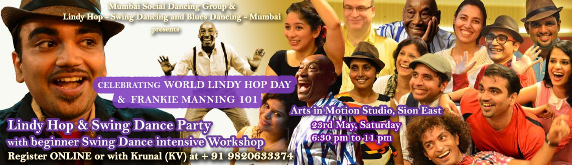 FRANKIE MANNING 101 AND WORLD LINDY HOP DAY WORKSHOP AND SOCIAL