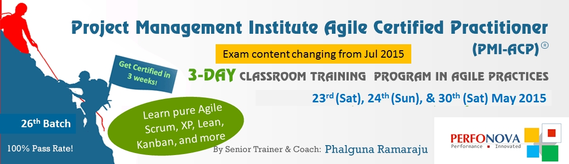 PMI Agile workshop in Agile Practices (Learn Scrum, XP, Kanban, Lean) on 23rd (Sat), 24th (Sun), and 30th (Sat) May 2015