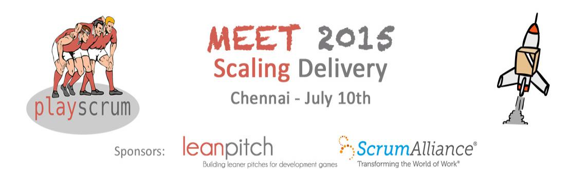 Book Online Tickets for PlayScrum Meet 2015 - Scaling Delivery, Chennai.