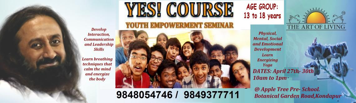 Book Online Tickets for Youth Empowerment Seminar, Hyderabad. Peer pressure is very demanding. So are exams, parents, relationships, sports and entrance tests. So how can you cope with everything? The YES program empowers you physically - through simple yogasanas; mentally and emotionally - through cleansing br