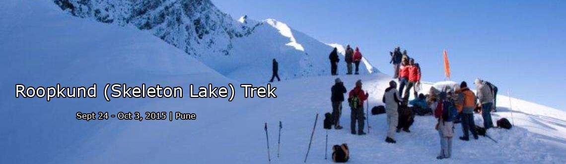Book Online Tickets for Roopkund (Skeleton Lake) Trek, Pune. Roopkund is to treks what David Beckham is to football. It would be hard to match its combination of pristine high altitude lakes, meadows(bugyals), spectacular mountain views, alpine camps, secluded villages and pristine oak and rhododendron forests