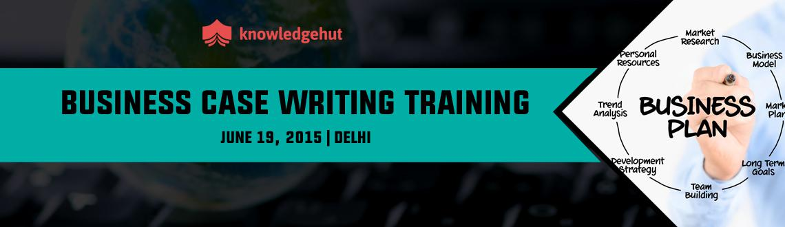 Business Case Writing Training in Delhi, India