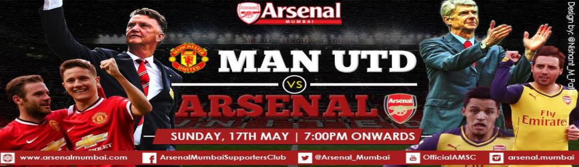 Book Online Tickets for  AMSC Screening | Man Utd Vs Arsenal | 1, Mumbai.  AMSC Screening | Manchester United Vs ARSENALBarclays Premier League - Live from Old TraffordSunday, 17th May 2015Entry: 7 PM OnwardsKick Off: 8.30 PM IST\"|1140|330|?|en|2|d5ed86ac4337f2184e92221245b41122|False|UNLIKELY|0.3694929778575897