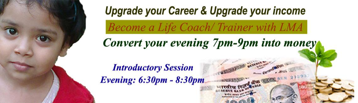 Book Online Tickets for Become a Life Coach and upgrade your car, Hyderabad. Become a life Coach: