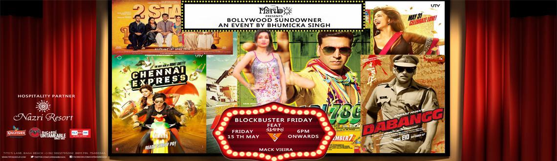 Bollywood Sundowner By Bhumicka Singh Blockbuster Friday