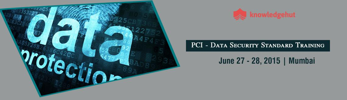 Book Online Tickets for PCI - Data Security Standard Training in, Mumbai.  