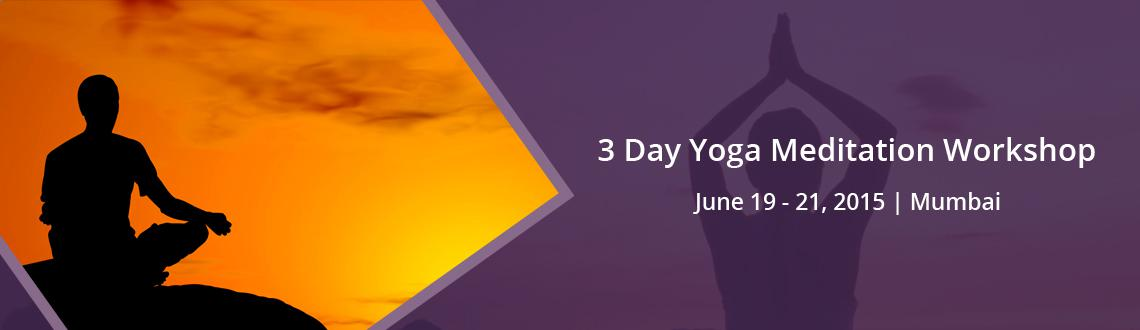 3 Day Yoga Meditation Workshop with SHIVA GIRISH