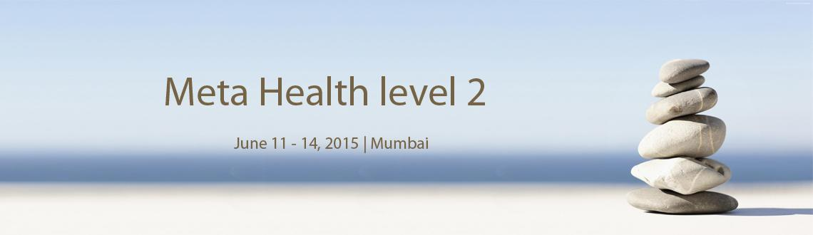 Book Online Tickets for Meta Health level 2 , Mumbai.