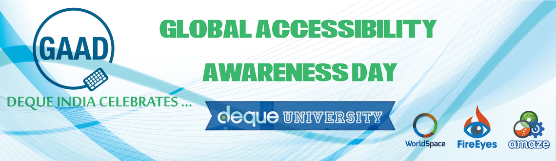 Book Online Tickets for Global Accessibility Awareness Day _ GAA, Hyderabad. Hi All,