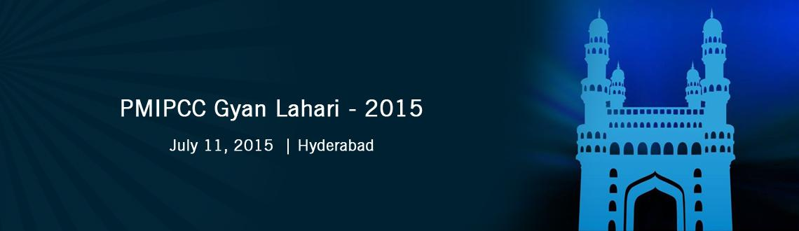 Book Online Tickets for PMIPCC Gyan Lahari - 2015 , Hyderabad. PMIPCC Gyan Lahari - 2015 :