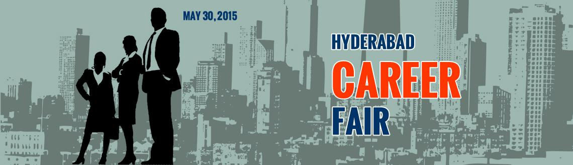 Book Online Tickets for Hyderabad Career Fair May 30th 2015 at S, Hyderabad. 