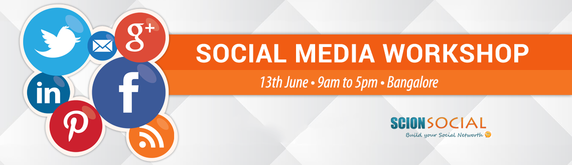 Social Media Workshop BANGALORE -  13th June, 2015