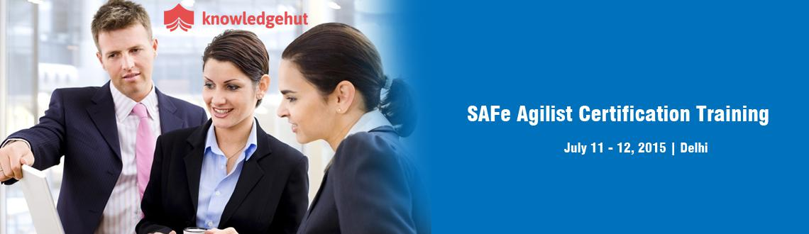 SAFe Agilist Certification Training in Delhi, India