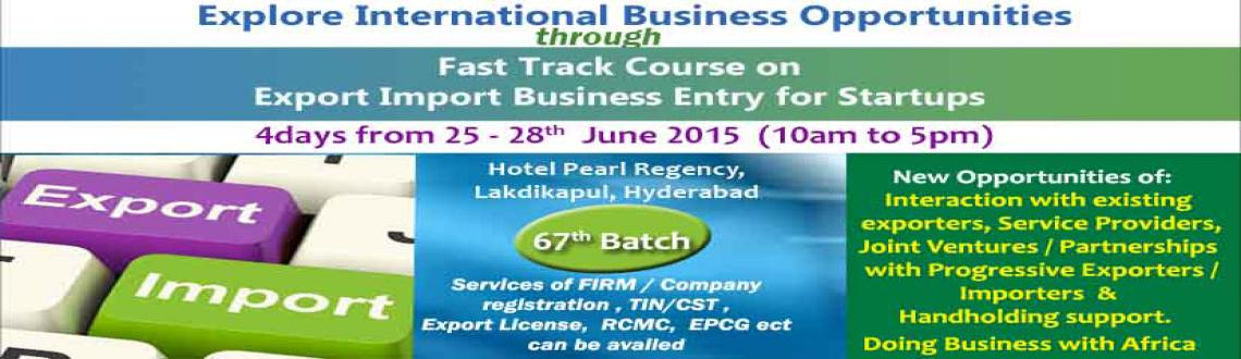 EXPORT-IMPORT Business Training in HYD from 25-28 June 15
