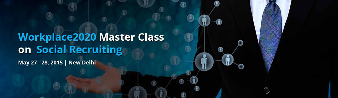 Workplace2020 Master Class on Social Recruiting