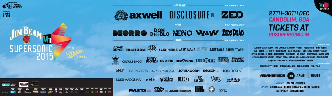 Book online tickets for vh1 supersonic Goa 2015. Let's experience the biggest EDM with Best of the EDM Artists across the Globe. Visit MeraEvents Now.